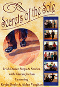 Secrets of the Sole Irish Dance Steps and Stories
