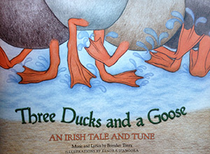 Three Ducks and a Goose, book and CD